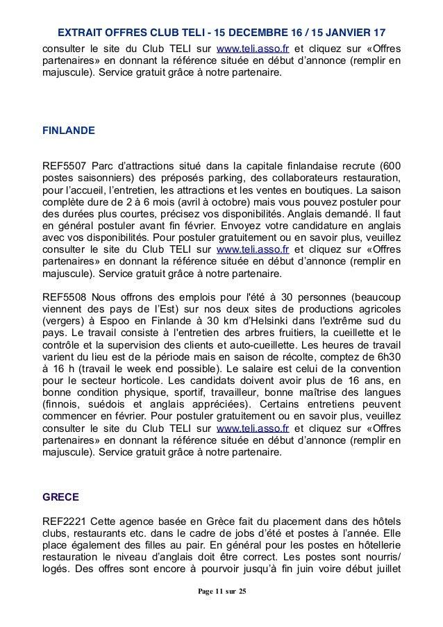 consulter le site du Club TELI sur www.teli.asso.fr et cliquez sur «Offres partenaires» en donnant la référence située en ...