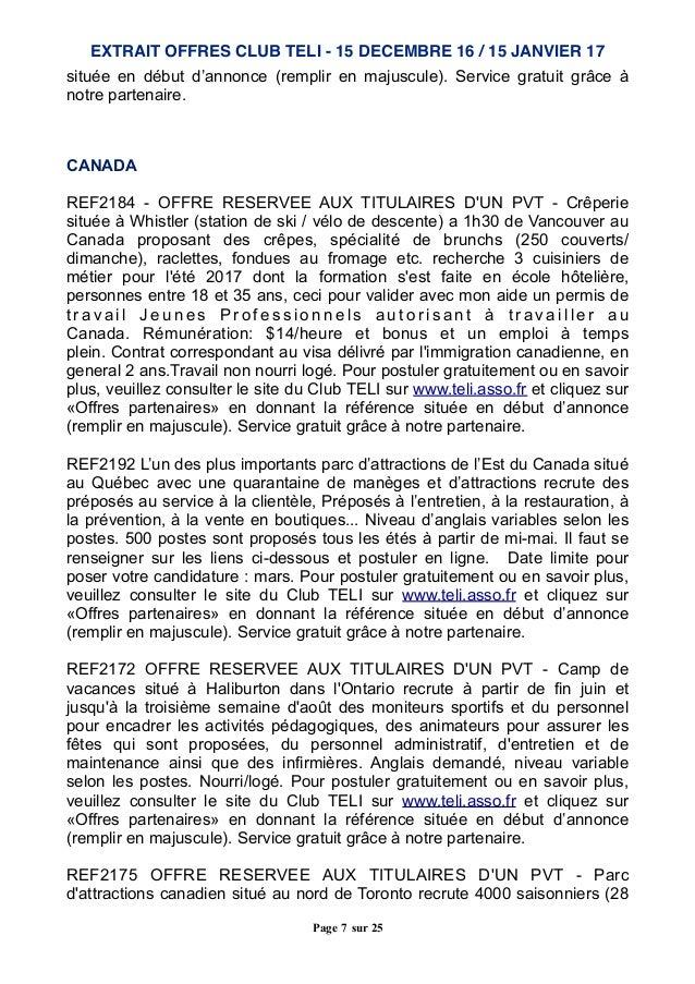 située en début d'annonce (remplir en majuscule). Service gratuit grâce à notre partenaire. CANADA REF2184 - OFFRE RESERVE...