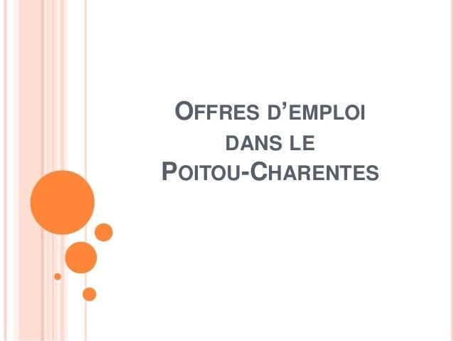 OFFRES D'EMPLOI DANS LE POITOU-CHARENTES