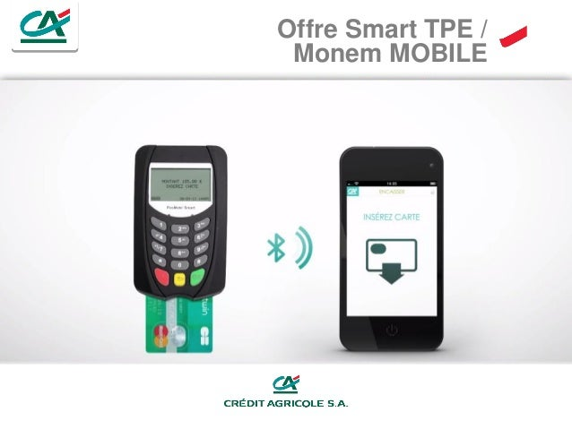 Offre Smart TPE / Monem MOBILE