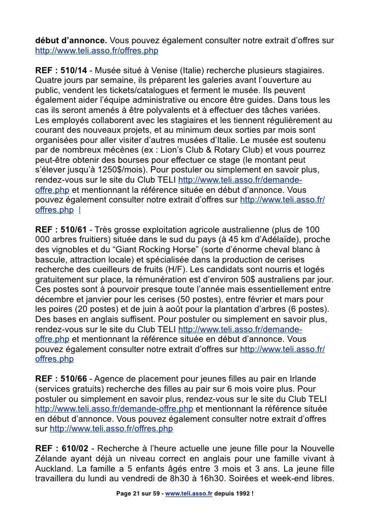 début d'annonce. Vous pouvez également consulter notre extrait d'offres sur http://www.teli.asso.fr/offres.php  REF : 510/...