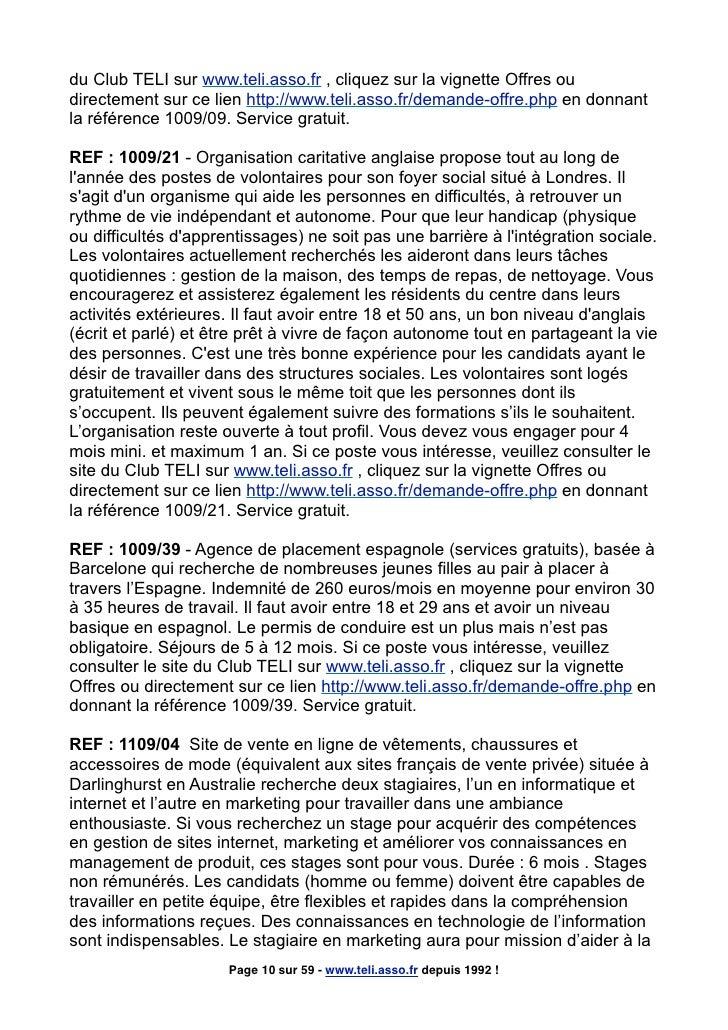 du Club TELI sur www.teli.asso.fr , cliquez sur la vignette Offres ou directement sur ce lien http://www.teli.asso.fr/dema...
