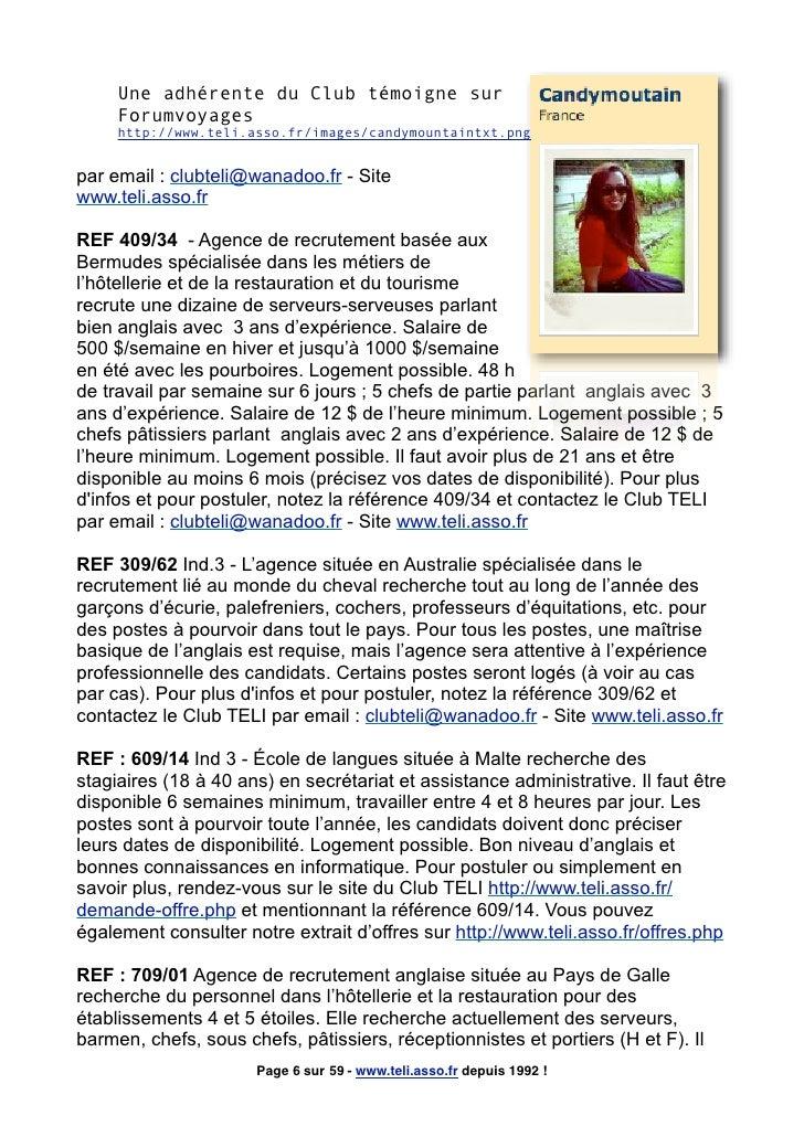 Une adhérente du Club témoigne sur      Forumvoyages      http://www.teli.asso.fr/images/candymountaintxt.png   par email ...