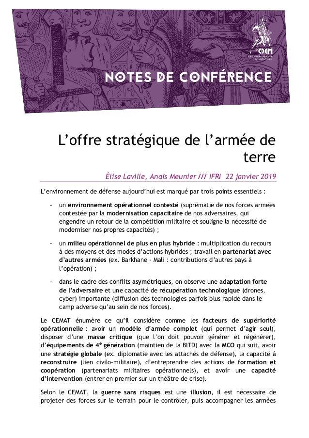 L'offre stratégique de l'armée de terre Élise Laville, Anaïs Meunier /// IFRI 22 janvier 2019 L'environnement de défense a...