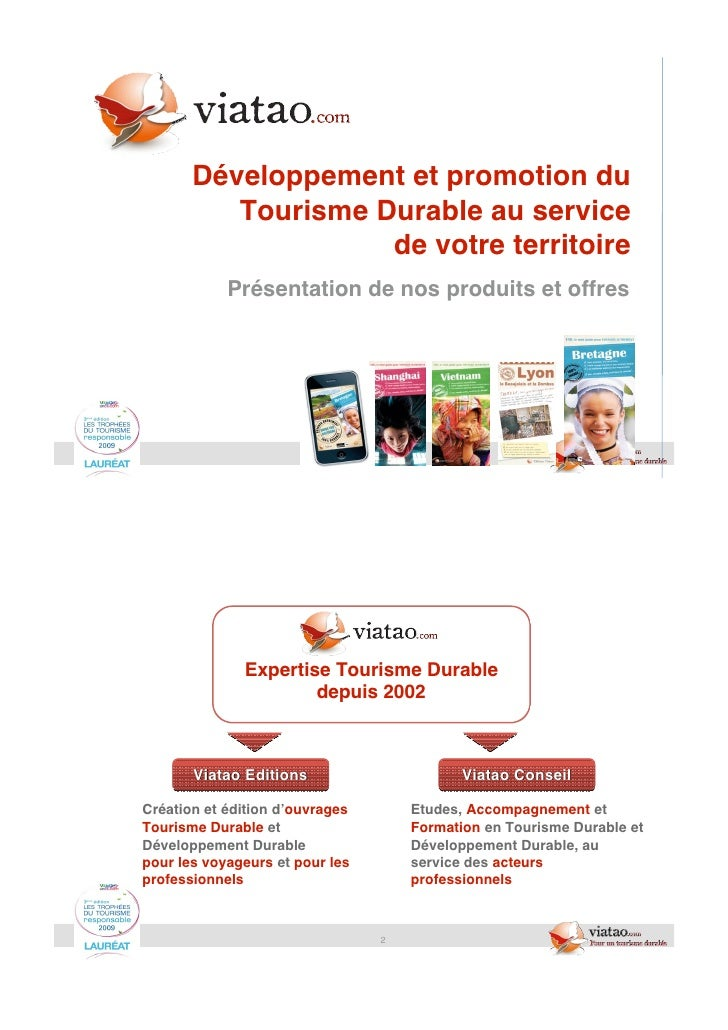 Développement et promotion du          Tourisme Durable au service                    de votre territoire            Prése...