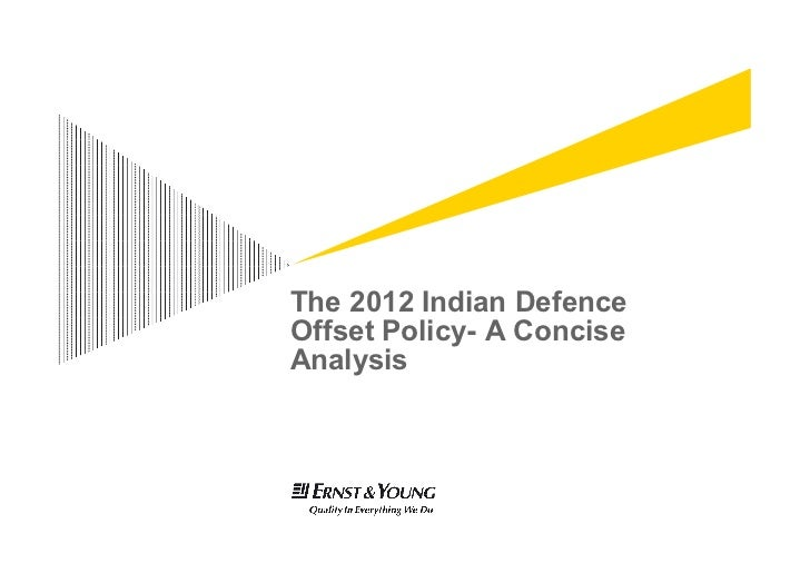 The 2012 Indian DefenceOffset Policy- A ConciseAnalysis