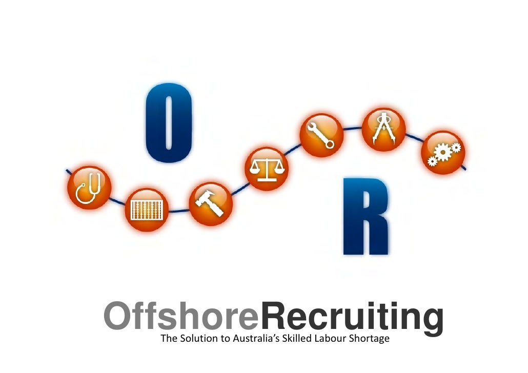 OffshoreRecruiting    TheSolutiontoAustralia'sSkilledLabourShortage