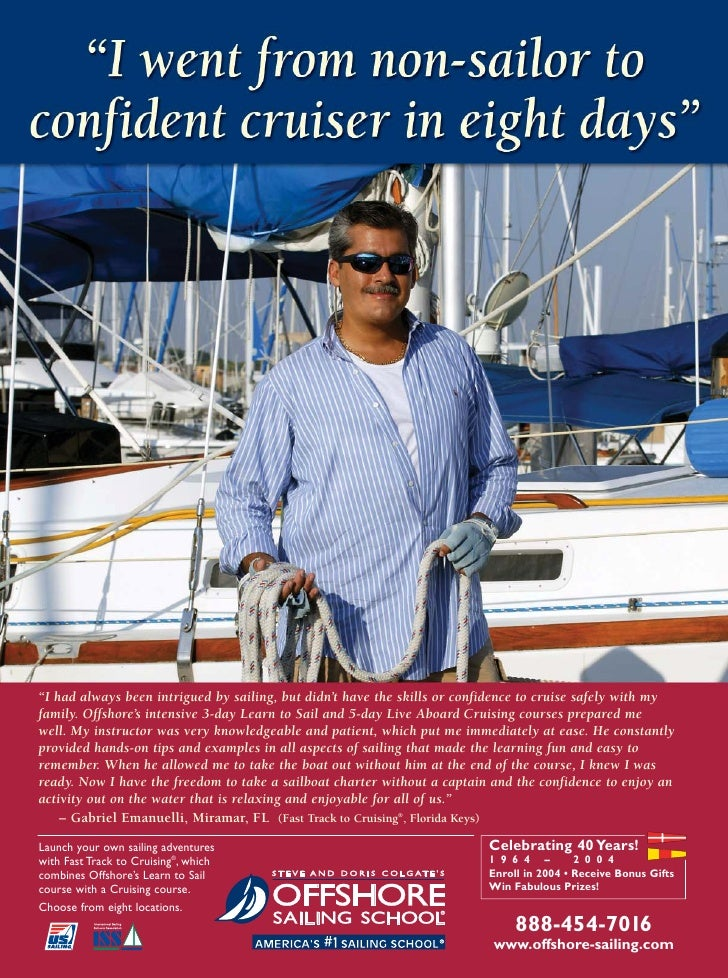 """I had always been intrigued by sailing, but didn't have the skills or confidence to cruise safely with my family. Offshor..."