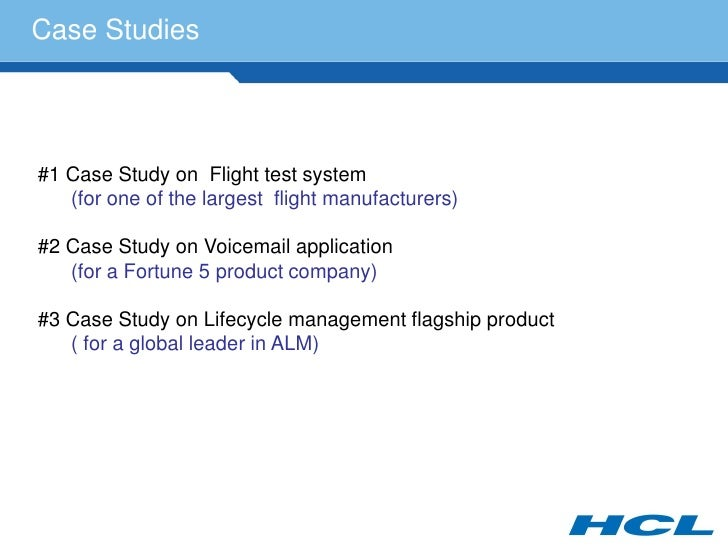 Case Studies     #1 Case Study on Flight test system    (for one of the largest flight manufacturers)  #2 Case Study on Vo...