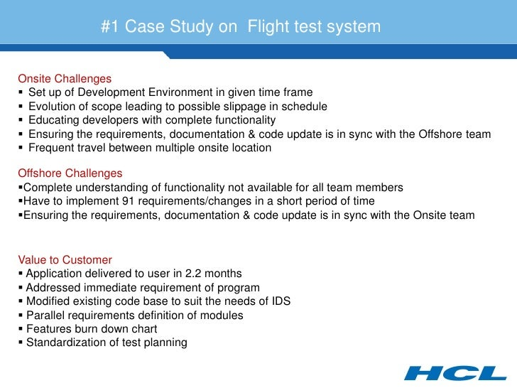 #1 Case Study on Flight test system  Onsite Challenges  Set up of Development Environment in given time frame  Evolution...