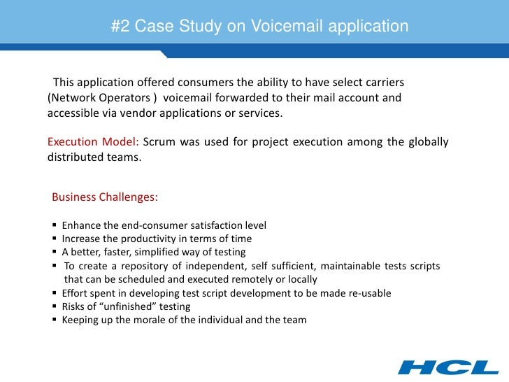 #2 Case Study on Voicemail application    This application offered consumers the ability to have select carriers (Network ...