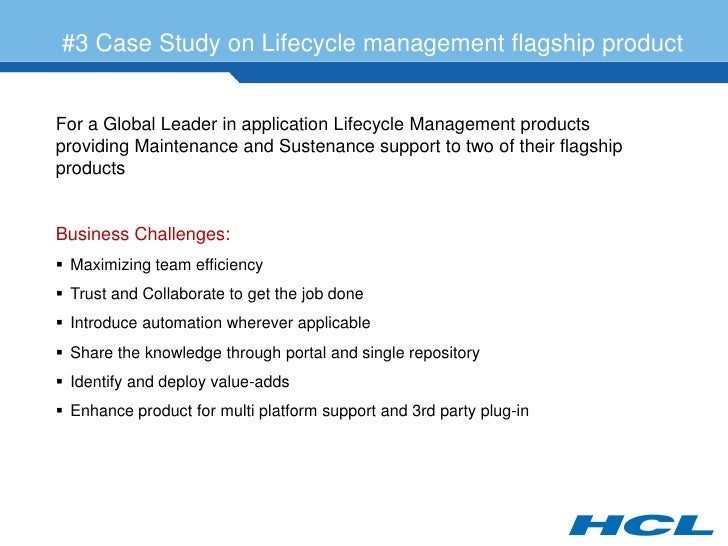 #3 Case Study on Lifecycle management flagship product   For a Global Leader in application Lifecycle Management products ...