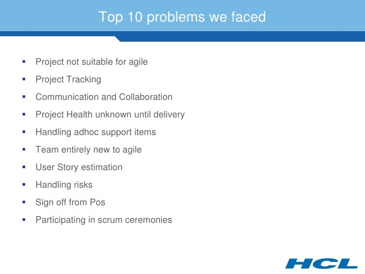 Top 10 problems we faced      Project not suitable for agile    Project Tracking    Communication and Collaboration   ...