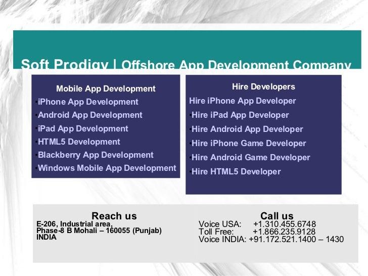 Soft Prodigy | Offshore App Development Company       Mobile App Development                    Hire Developers  •iPhone A...