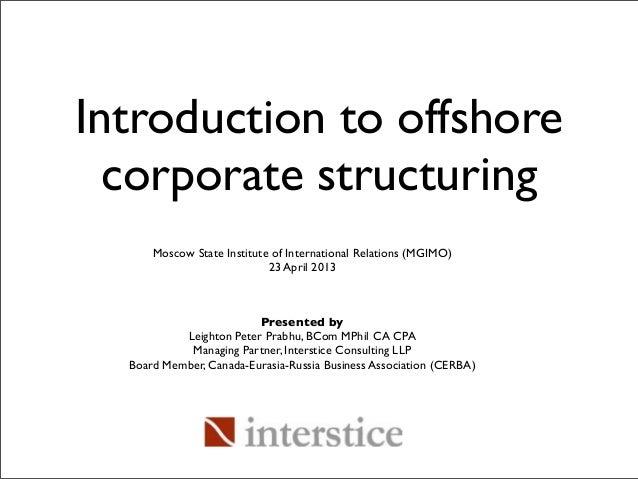 Presented byLeighton Peter Prabhu, BCom MPhil CA CPAManaging Partner, Interstice Consulting LLPBoard Member, Canada-Eurasi...
