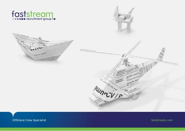 Offshore Crew Specialist faststream.com