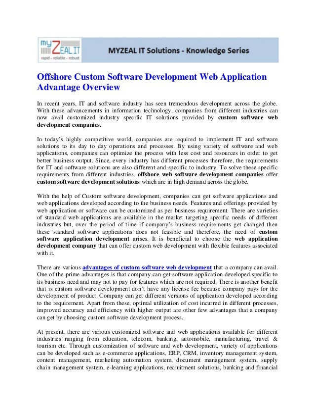 Offshore Custom Software Development Web ApplicationAdvantage OverviewIn recent years, IT and software industry has seen t...