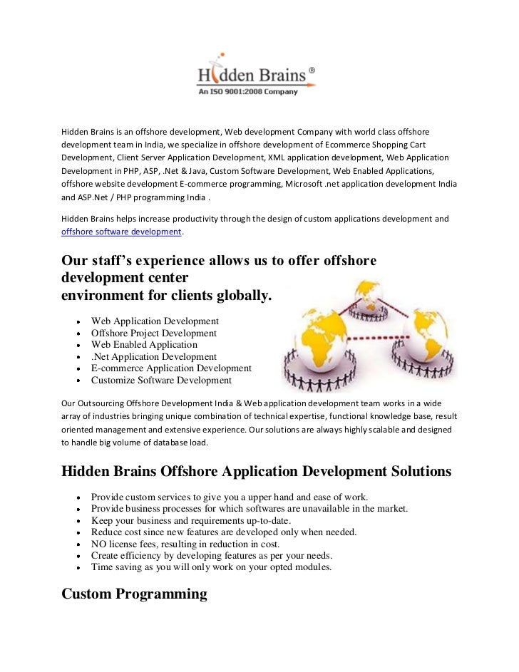 Hidden Brains is an offshore development, Web development Company with world class offshoredevelopment team in India, we s...