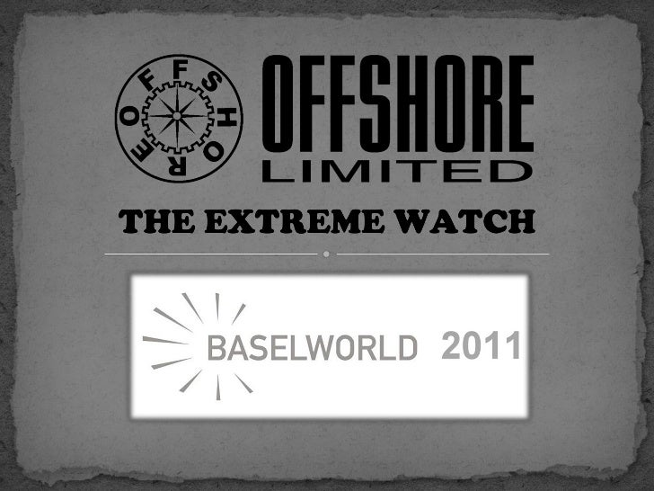 Offshore Limited New Products 2011