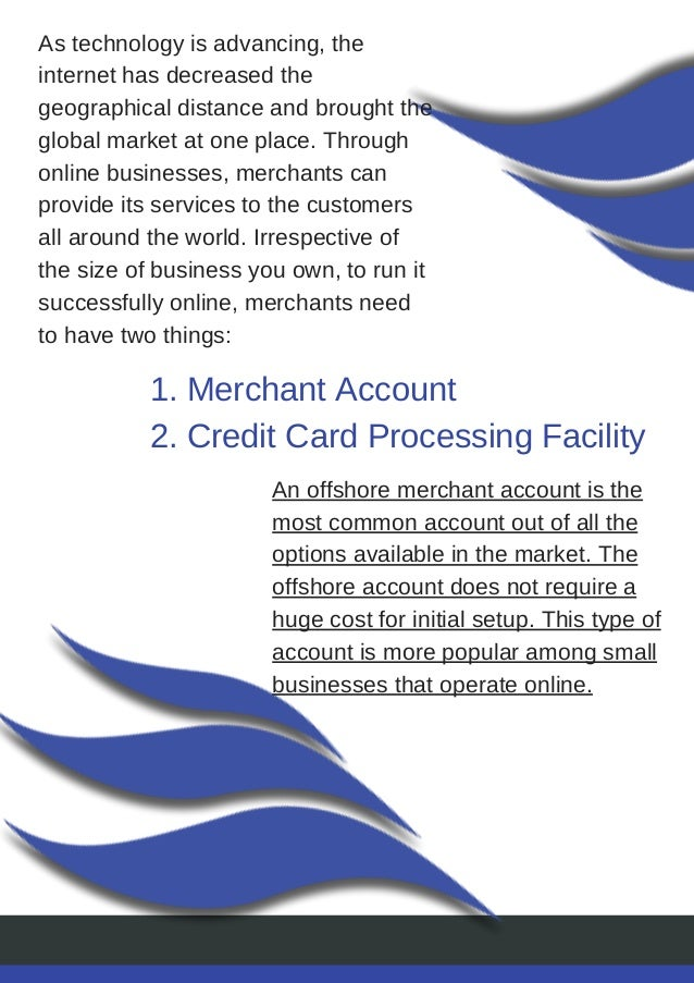 Offshore merchant account benefits for your small businesses 3 1 merchant account 2 credit card colourmoves