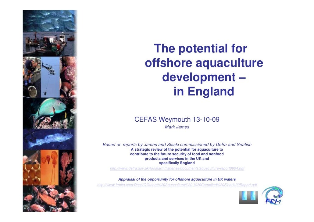 The potential for                           offshore aquaculture                              development –               ...