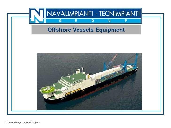 Offshore Vessels Equipment Castorone image courtesy of Saipem