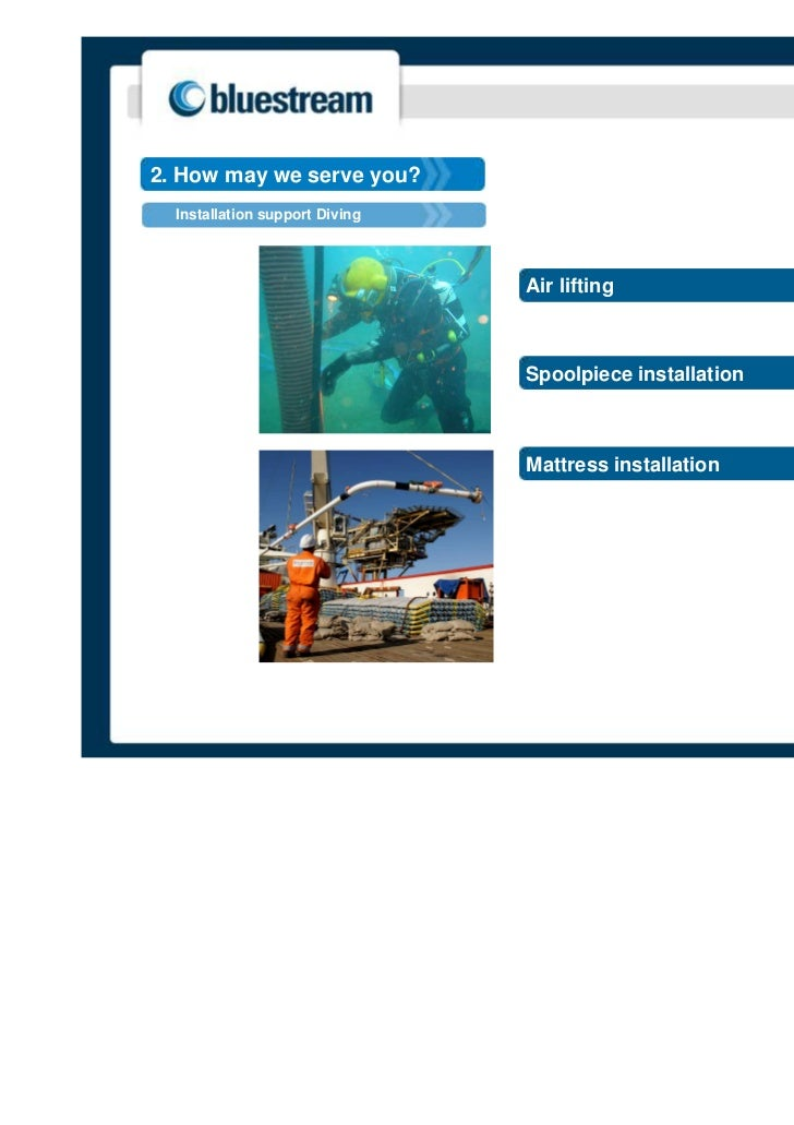 2. How may we serve you?  Installation support Diving                                Air lifting                          ...