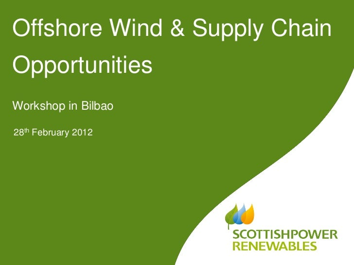 Offshore wind supply chain bilbao alan 28 feb 2012 for Wind chain online