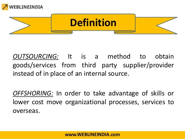Offshoring / Outsourcing Process & Benefits (Web Development, Mobile …
