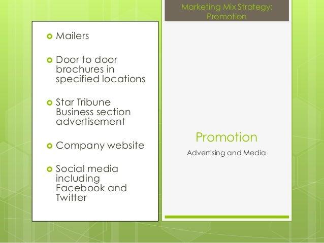 Mailers Door to doorbrochures inspecified locations Star TribuneBusiness sectionadvertisement Company website Social...