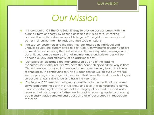 Our Mission It is our goal at Off The Grid Solar Energy to provide our customers with thecleanest form of energy by offer...