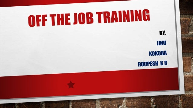 Off the job training methods