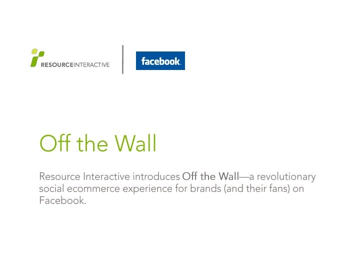 Off The Wall: ecommerce on Facebook