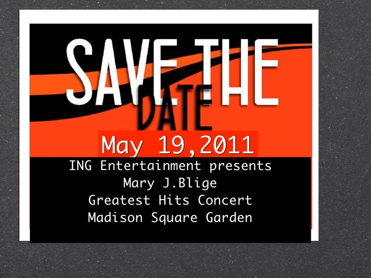 May 19,2011ING Entertainment presents        Mary J.Blige   Greatest Hits Concert   Madison Square Garden