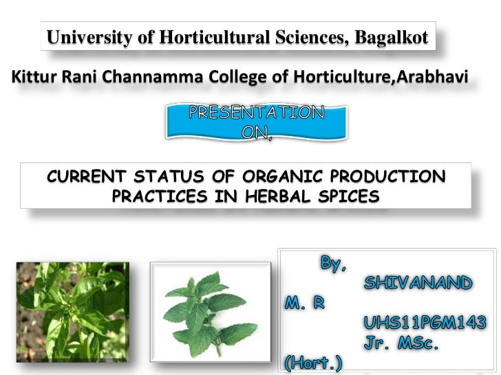 University of Horticultural Sciences, BagalkotKittur Rani Channamma College of Horticulture,Arabhavi    CURRENT STATUS OF ...