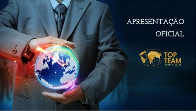 Top team direct sales Apresentação Oficial