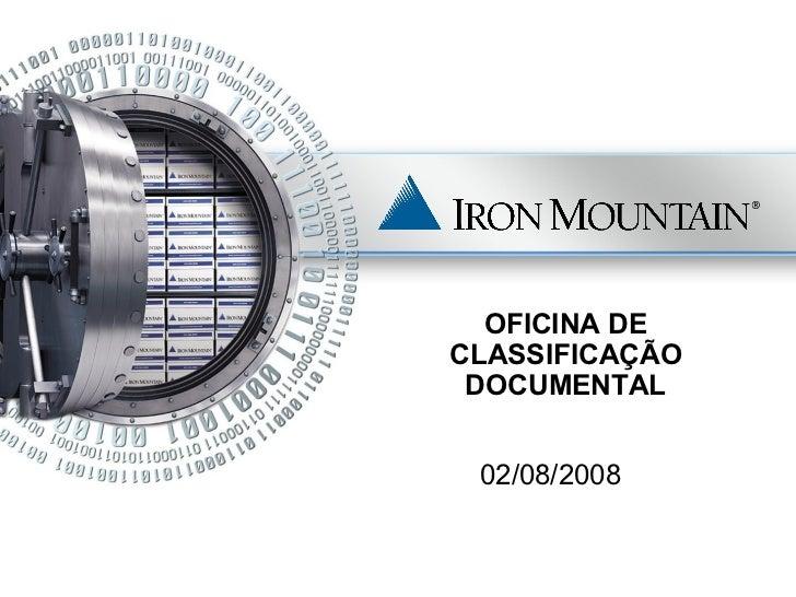 OFICINA DE CLASSIFICAÇÃO DOCUMENTAL 02/08/2008