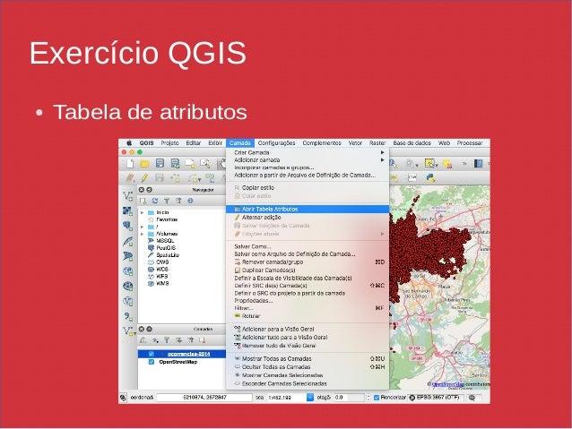 Exercício QGIS ● Tabela de atributos