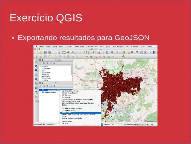 Exercício QGIS ● Exportando resultados para GeoJSON