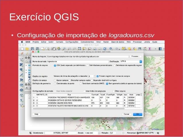 Exercício QGIS ● Configuração de importação de logradouros.csv