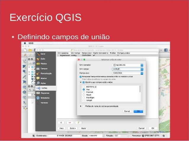 Exercício QGIS ● Definindo campos de união