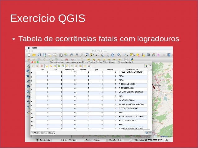 Exercício QGIS ● Tabela de ocorrências fatais com logradouros