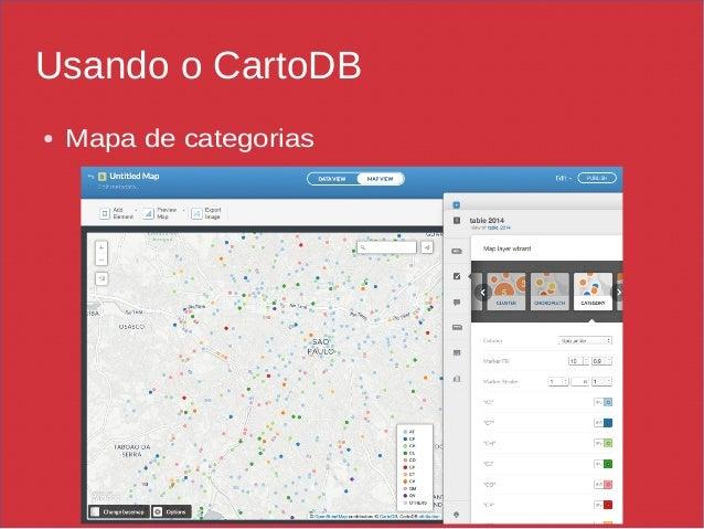 Usando o CartoDB ● Mapa de categorias
