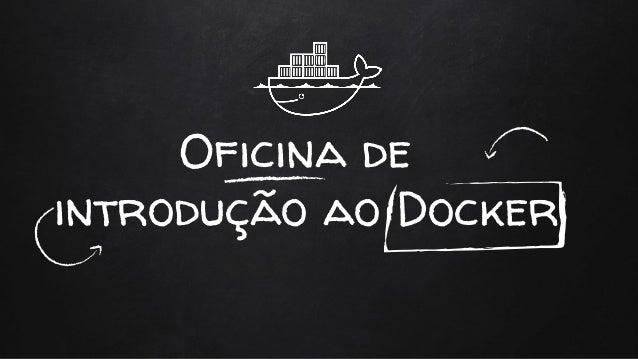 Oficina de introdução ao Docker