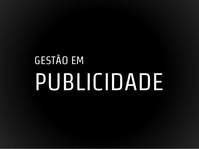 GESTÃO EM  PUBLICIDADE