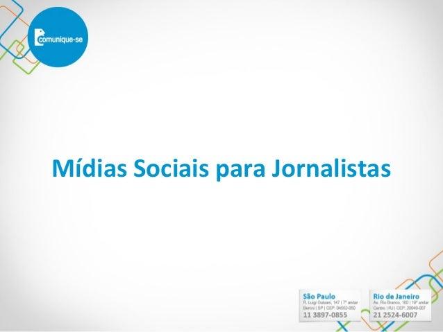 Mídias Sociais para Jornalistas