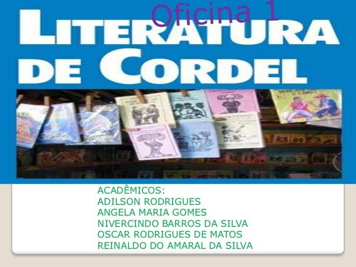 ACADÊMICOS:ADILSON RODRIGUESANGELA MARIA GOMESNIVERCINDO BARROS DA SILVAOSCAR RODRIGUES DE MATOSREINALDO DO AMARAL DA SILVA