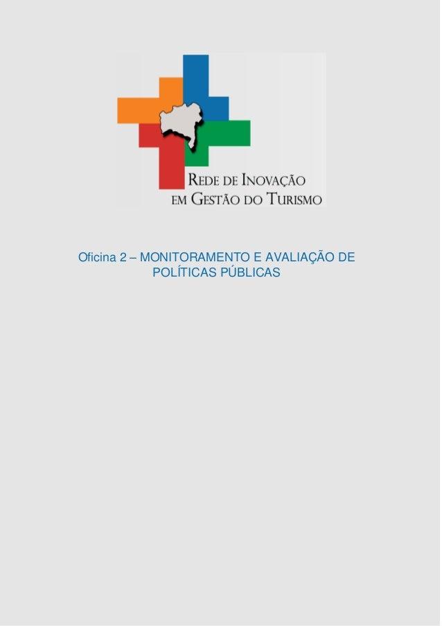 Oficina 2 – MONITORAMENTO E AVALIAÇÃO DE POLÍTICAS PÚBLICAS