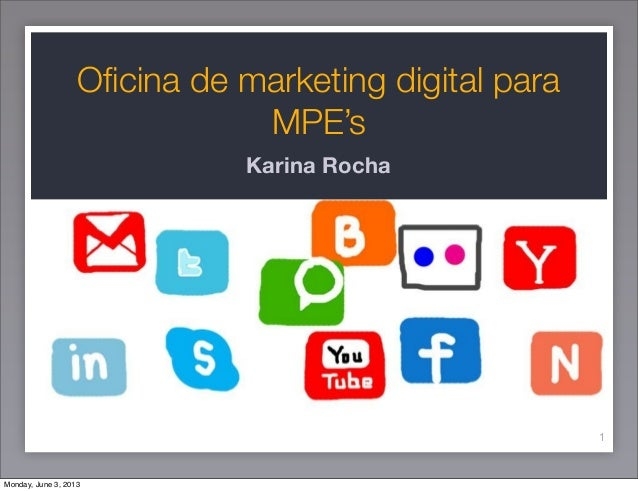 Oficina de marketing digital paraMPE'sKarina Rocha1Monday, June 3, 2013