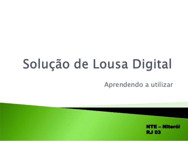 Aprendendo a utilizar NTE – Niterói RJ 03